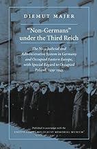 Non-Germans under the Third Reich: The…