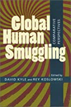 Global Human Smuggling: Comparative…