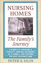 Nursing homes : the family's journey by…