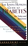 Rubin, Richard R.: The Johns Hopkins Guide to Diabetes: For Today and Tomorrow