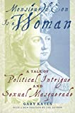 Kates, Gary: Monsieur D&#39;Eon Is a Woman: A Tale of Political Intrigue and Sexual Masquerade