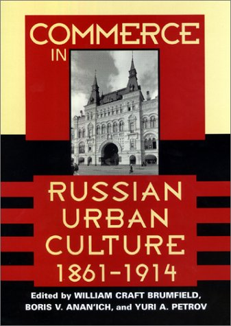 commerce-in-russian-urban-culture-18611914-woodrow-wilson-center-press