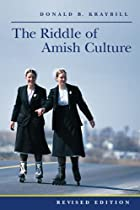 Riddle Of Amish Culture by Donald B.…