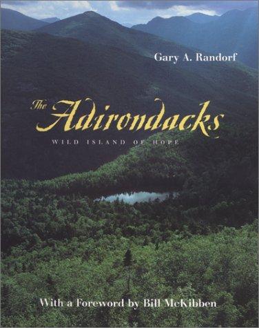 the-adirondacks-wild-island-of-hope-creating-the-north-american-landscape