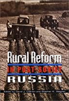 Rural Reform in Post-Soviet Russia (Woodrow…