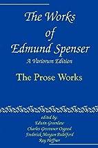 Spenser's prose works by Edmund Spenser