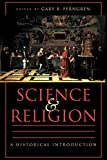Ferngren, Gary B.: Science and Religion: A Historical Introduction