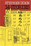 Dixon, Stephen: 14 Stories (Johns Hopkins: Poetry and Fiction)