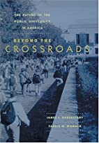 Beyond the Crossroads: The Future of the…