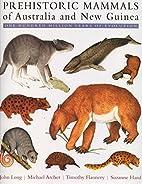 Prehistoric Mammals of Australia and New…