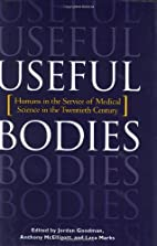 Useful Bodies: Humans in the Service of…