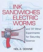 Ink Sandwiches, Electric Worms, and 37 Other…