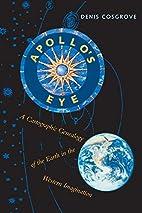 Apollo's Eye: A Cartographic Genealogy of…