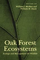 Oak Forest Ecosystems: Ecology and…