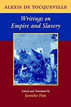 Writings on Empire and Slavery by Alexis de…