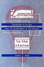 Leonardo to the Internet: Technology and…