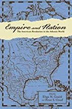 Empire and Nation: The American Revolution…