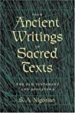 S. A. Nigosian: From Ancient Writings to Sacred Texts: The Old Testament and Apocrypha