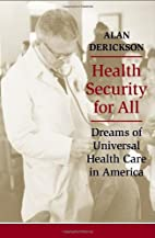 Health Security for All: Dreams of Universal…