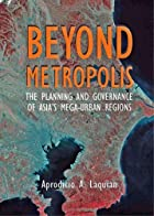 Beyond Metropolis: The Planning and…