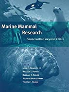Marine Mammal Research: Conservation beyond…
