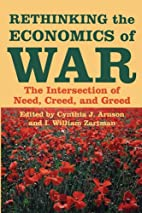 Rethinking the Economics of War: The…