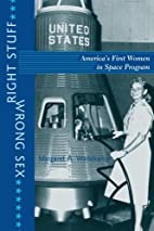 Right Stuff, Wrong Sex: America's First…