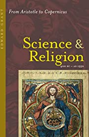 Science and Religion, 400 B.C. to A.D. 1550:…