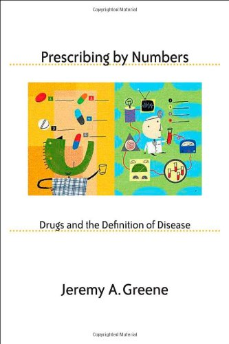 prescribing-by-numbers-drugs-and-the-definition-of-disease