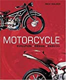 Walker, Mick: Motorcycle: Evolution, Design, Passion