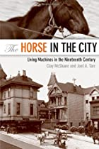 The Horse in the City: Living Machines in…