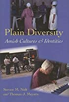 Plain Diversity: Amish Cultures and…