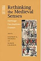 Rethinking the Medieval Senses: Heritage /…