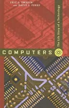 Computers: The Life Story of a Technology by…