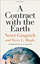 A Contract with the Earth by Newt Gingrich