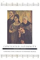 Contested Paternity: Constructing Families…