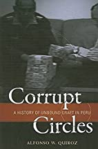 Corrupt Circles: A History of Unbound Graft…