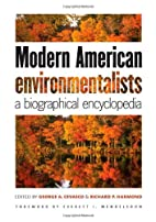Modern American Environmentalists: A…