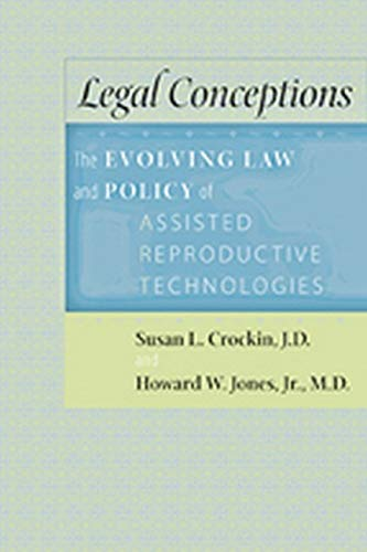legal-conceptions-the-evolving-law-and-policy-of-assisted-reproductive-technologies