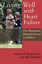 Living Well with Heart Failure, the…