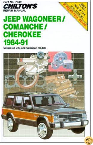 Jeep Wagoneer, Commanchee, and Cherokee, 1984-91 (Chilton's Repair Manual)