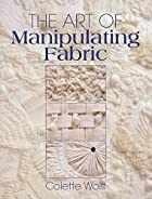 The Art of Manipulating Fabric by Colette…