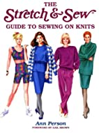 The Stretch & Sew Guide to Sewing on Knits…