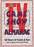 Holms, John P.: The TV Game Show Almanac
