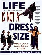 Life Is Not a Dress Size: Rita Farro's Guide…