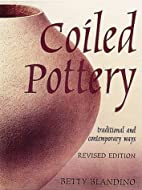 Coiled Pottery: Traditional and Contemporary…