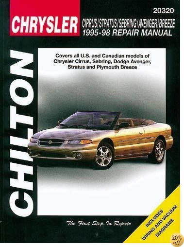 TChrysler Cirrus, Stratus, Sebring, Avenger, and Breeze, 1995-98 (Chilton Total Car Care Series Manuals)