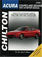 Acura Coupes and Sedans, 1994-00 (Chilton's…