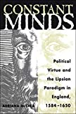 McCrea, Adriana: Constant Minds: Political Virtue and the Lipsian Paradigm in England, 1584-1650