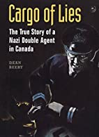 Cargo of lies : the true story of a Nazi…